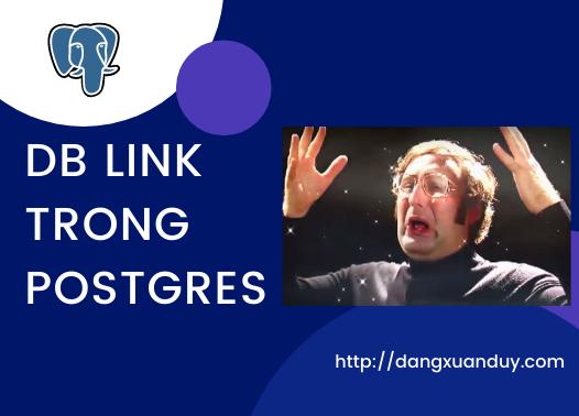 Xem dữ liệu từ database PostgreSQL ở xa