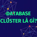 database-cluster-la-gi