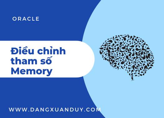 Điều chỉnh tham số Memory