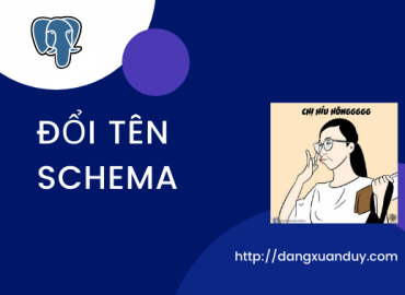 Đổi tên schema PostgreSQL