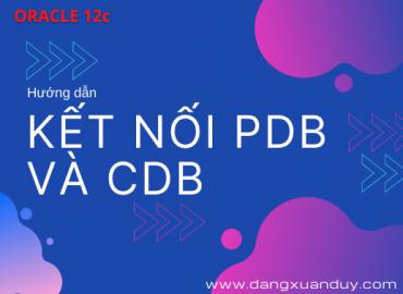 Kết nối PDB và CDB