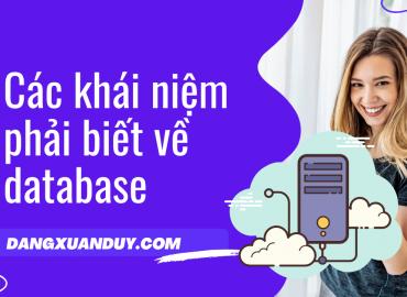 Các khái niệm phải biết về database